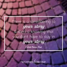 Story Quotes 24 Quotes That Will Inspire You To Share Your Story Women For One 9