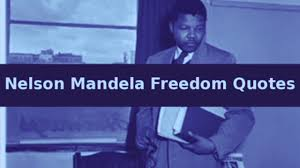 Nelson Mandela Freedom Quotes 20 Famous Quotes By Nelson Mandela