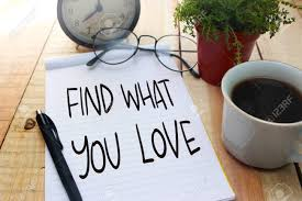 Find What You Love Motivational Inspirational Quotes Words