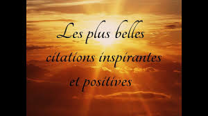 Les Plus Belles Citations Inspirantes Et Positives