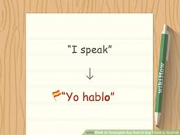 Querer Verb Chart 4 Ways To Conjugate Any Verb In Any Tense In Spanish Wikihow