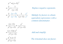 solution recall that x n 1 x n we begin by rewriting the negative exponents as rational expressions