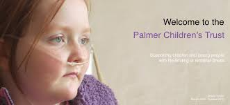 The Palmer Children's Trust – Supporting children with life limiting or  terminal illness
