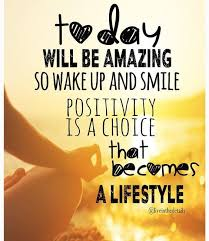 Positive Morning Quotes Classy Today Will Be Amazing Friends Pinterest Inspirational