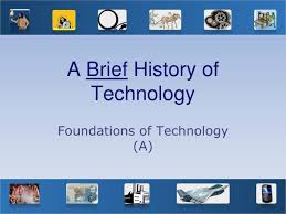 Powerpoint History Ppt A Brief History Of Technology Powerpoint Presentation