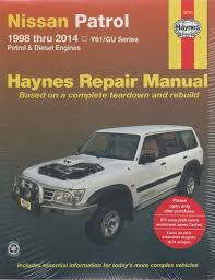 Nissan Patrol Y61/GU Petrol Diesel 1998-2014 Haynes Service Repair ...