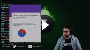 Ultimate Wow Classic Design Survey Twitch