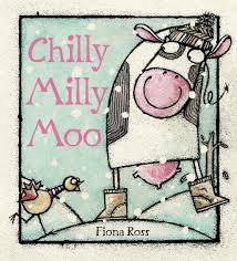 Milly Moo Designs Chilly Milly Moo Fiona Ross 9780763656935 Amazon Com Books