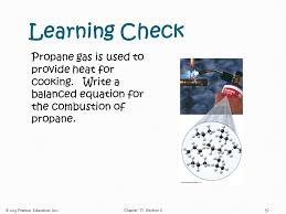 learning check propane gas is used to provide heat for cooking write a balanced equation