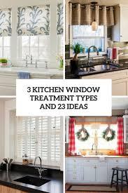 kitchen window treatments. Unique Kitchen 3 Kitchen Window Treatment Types And 23 Ideas Cover Inside Kitchen Window Treatments K
