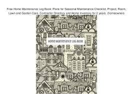 Free Home Maintenance Log Book Plans For Seasonal Maintenance Checkl