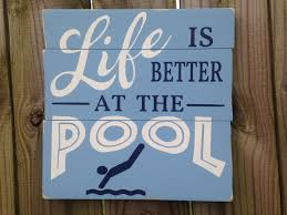 Swimming Pool Decor Signs Life Is Better At The Poolwood Pool SignPool Decorcabana Sign 53
