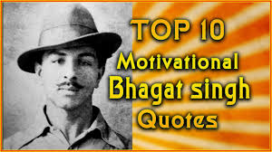 top shaheed bhagat singh quotes inspirational quotes top 10 shaheed bhagat singh quotes inspirational quotes