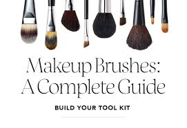 makeup brushes a plete guide build your tool kit
