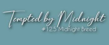 12.5 Tempted by Midnight