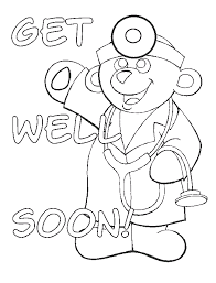 Get Well Soon Coloring Pages From A Doctor Enjoy Coloring My
