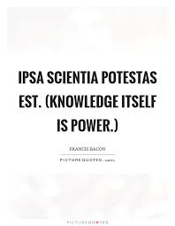 Knowledge Is Power Quote Extraordinary Knowledge Is Power Quotes Sayings Knowledge Is Power Picture Quotes