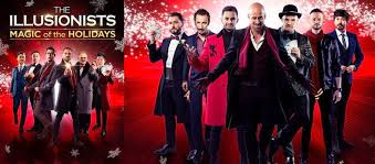 The Illusionists Magic Of The Holidays Cape Fear