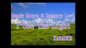 I See The Light Karaoke Mandy Moore Zachary Levi I See The Light Karaoke