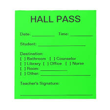 Student Hall Pass Student Hall Pass Magdalene Project Org
