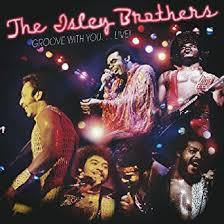 <b>Groove</b> With You: Live: <b>ISLEY BROTHERS</b>: Amazon.ca: Music