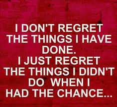 Regret Love Quotes Classy 48 Best No Regret Quotes And Sayings