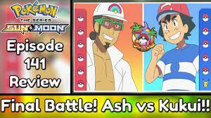 Final Battle!! Ash vs Kukui - Pokemon Sun and Moon Episode 141 (Recap &  Review) - YouTube