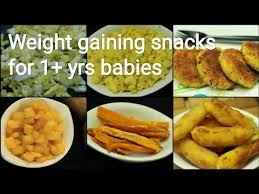 1 Yrs Weight Gaining Baby Food Snacks Recipes For Babies