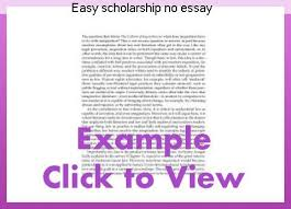 scholarships with no essays easy scholarship no essay coursework academic writing service