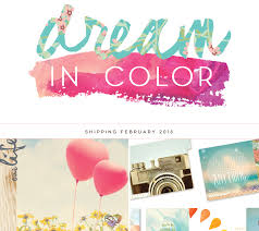 Dream In Color Quotes Best Of Dream In Color Shop Paper Collections Paper Crafting