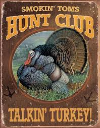 turkey home office. smokinu0027 tomu0027s hunt club talkinu0027 turkey tin sign by wild wings artist sam timm home office