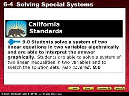 6 4 solving special systems 9 0 students solve a system of two linear equations in two variables algebraically and are able to interpret the answer