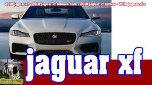 2018 jaguar reviews. brilliant jaguar 2018 jaguar xf  release date2018 review  s new cars buy on reviews