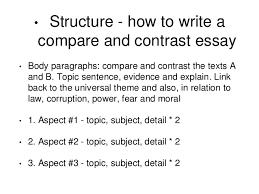 comparative analysis pptt  9 • structure how to write a compare and contrast essay