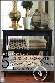 Home Decor Accent Furniture 100 TIPS TO DECORATE ACCENT TABLE SHELVES LIKE A PRO StoneGable 26