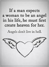 Angel Quotes Unique Love Quotes For Him If A Man Expects A Woman Life Angel What He Must