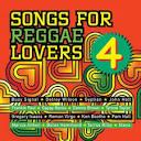 Songs for Reggae Lovers, Vol. 4