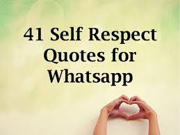 Self Respect Quotes Awesome 48 Self Respect Quotes For Whatsapp