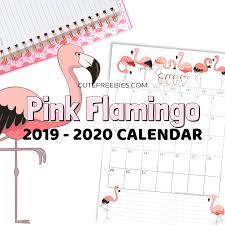 Pink Flamingo Printable Calendar For 2019 2020 Cute