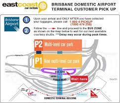 Terminals 2 and 4 are within walking distance from the terminal 3 stop. Brisbane Domestic Airport Terminal Customer Pick Up Information East Coast Car Rentals