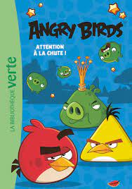 Angry Birds 01 - Attention à la chute (Angry Birds (1)) (French Edition):  9782017034889: Amazon.com: Books