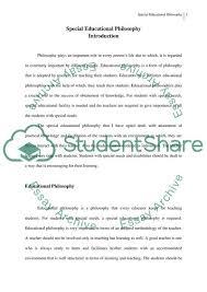 Example Philosophy Essay My Special Education Philosophy Essay Example Topics And