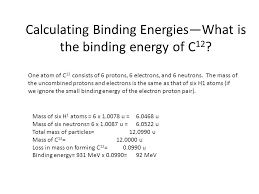 calculating binding energies what is the binding energy of c12