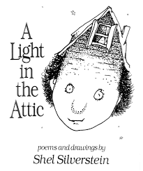 A Light In The Attic Cover A Light In The Attic Shel Silverstein 0038332270518