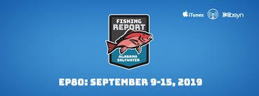 Alabama Saltwater Fishing Report September 9 15 2019