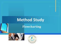 Method Study Charts And Diagrams Method Study