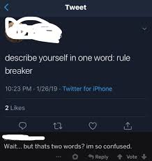 thank you one word or two thank you for clarifying that cuz i cant count woooosh