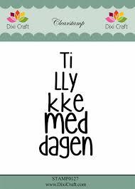 Tillykke Med Dagen Dixi Craft Tillykke Med Dagen Danish Texts Clearstamps Stamp0127