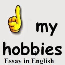 ffdedaadcbaaejpg my hobby essay in english hobby is a constructive work which can