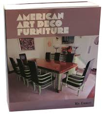 art deco furniture. American Art Deco Furniture By Ric Emmett Ltd Edition Book